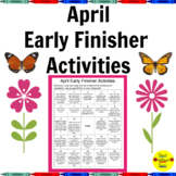 April Early Finisher Activities