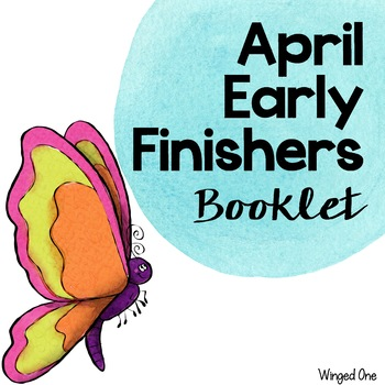April Early Finishers Booklet