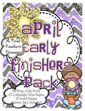 April Early Finishers Pack
