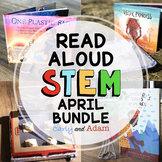 April Earth Day READ ALOUD STEM™ Activities and Challenges BUNDLE