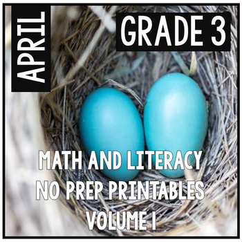April Easter Spring Third Grade Math and Literacy NO PREP Common Core Aligned
