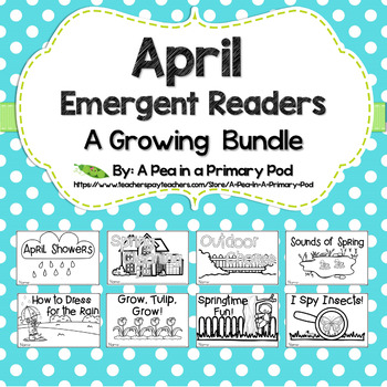 April Emergent Readers and Response Activities Growing Bundle
