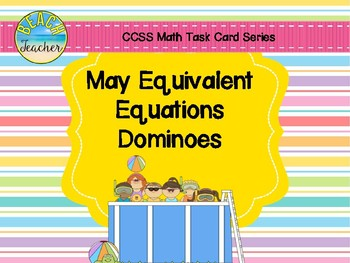 May Equivalent Equations Dominoes (Summer) 1.OA.6