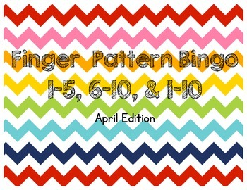 April Finger Pattern Bingo (Differentiated 1-5, 6-10, & 1-10)
