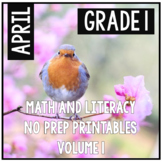 April Easter Spring First Grade Math and Literacy NO PREP Common Core Aligned