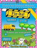 April Fix-Its - Correct the Sentences NO PREP (2nd-4th)