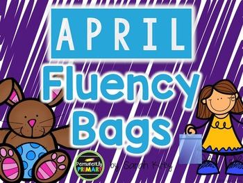 April Fluency Bags