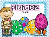April Fluency Passages in Spanish Fluidez de abril