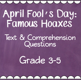 April Fool's Day - Famous Hoaxes and Media Literacy