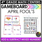 April Fool's Day Math Activity - Add and Subtract Mixed Numbers Game