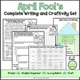 April Fool's Day Writing and Craftivity Set
