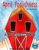 April Foolishness - An April Fools' Day Story Elements Activity