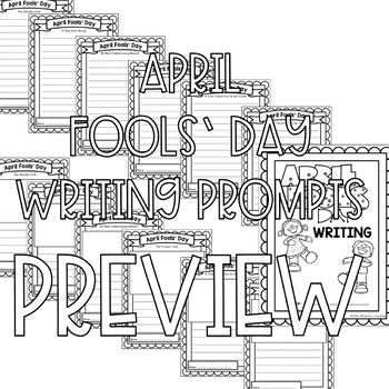 April Fools' Day Writing Prompts