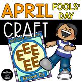 April Fools' Day Craft- Brown Es