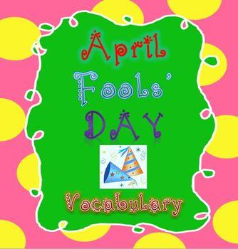 April Fool's Day Essential Vocabulary Through Fun Activities