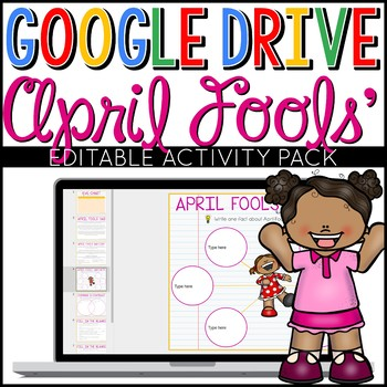 April Fools' Day Google Drive Digital Interactive Activity Pack (Editable)