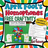 April Fool's Day Homophone Craftivity