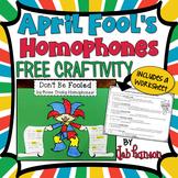 April Fool's Day Homophone Craftivity