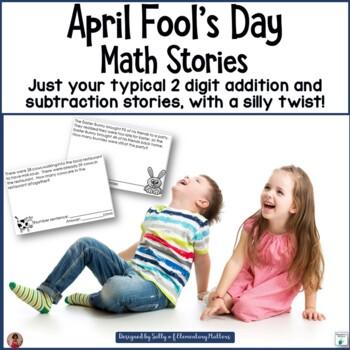 April Fool's Day Math Story Problems
