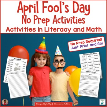 April Fool's Day Math and Literacy Printables