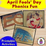April Fools Day Phonics Fun