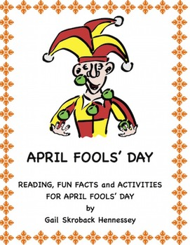 April Fool's Day! Reading,Fun Facts and Activities