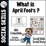 April Fools' Day Social Skills Social Story Autism