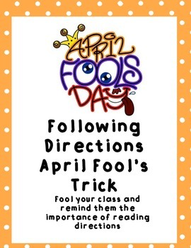 April Fool's Day Trick: Following Directions