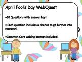 April Fools' Day WebQuest