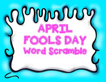 April Fools Day Word Scramble