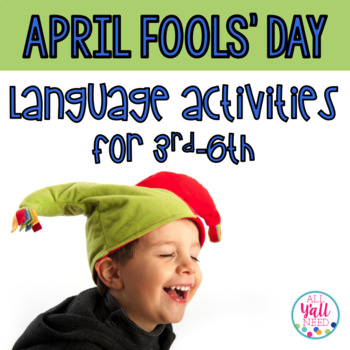 April Fools' Day for Speech & Language Therapy - Upper Elementary