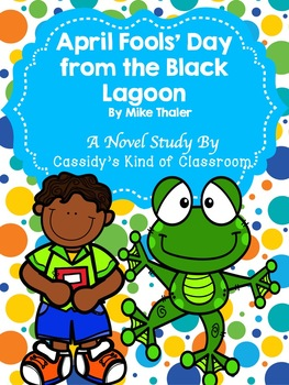 April Fools' Day from the Black Lagoon Novel Study and Activity Set