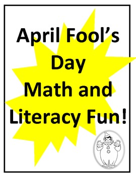 April Fools Day-math and literacy fun