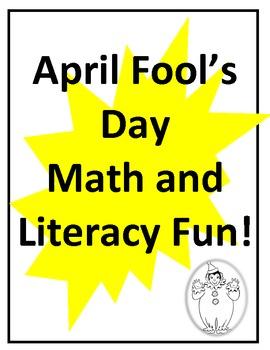 April Fools Day-math and literacy fun