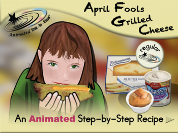 April Fools Grilled Cheese Sandwiches - Animated Step-by-Step Recipe