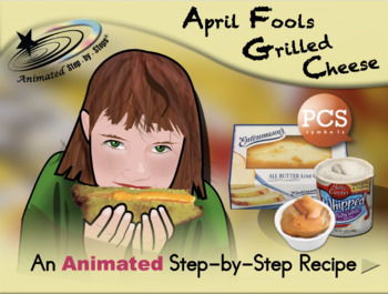 April Fools Grilled Cheese Sandwiches - Animated Step-by-Step Recipe PCS