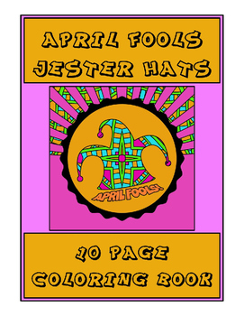 April Fools Jester Hats 10 Page Coloring Book
