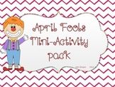 April Fools MiniActivity Pack