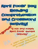 April Fools' Reading Comprehension and Crossword Puzzle! Bonus Mix & Match Game!