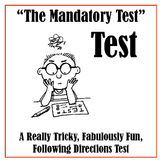 """Test Prep:""""The Mandatory, Highly Important, Big-Stakes Test"""" Test"""