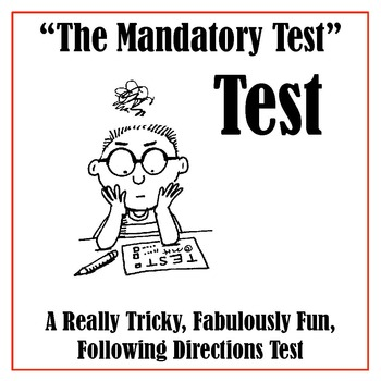 "Test Prep:""The Mandatory, Highly Important, Big-Stakes Test"" Test"