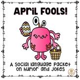 April Fools Social Skills Activities