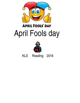 April Fools day - picture supported text lesson with questions PDF