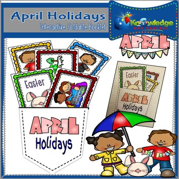 April Holidays Interactive Foldable Booklet