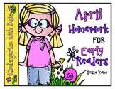 April Homework for Emergent Readers No Prep