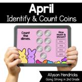 April Identify & Count Coins Boom Cards™ for Kindergarten