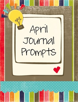 April Journal Prompts