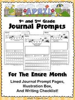 April Journal Prompts ~ 1st and 2nd Grade by Door To Common Core