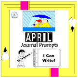 April Writing Prompts Quick Writes