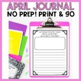 April Journal Writing - No Prep!